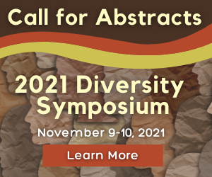 2021 Diversity Symposium Call for Abstracts