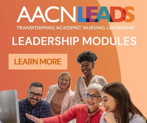 AACN LEADS Leadership Education Modules - Learn More