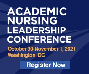 Academic Nursing Leadership Conference October 30-November 1, 2021 Washington, DC Register Now