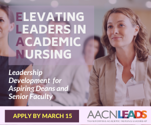 AACN's Elevating Leaders in Academic Nursing Program - Learn More