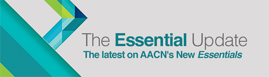 Graphic - AACN - The Essential Update