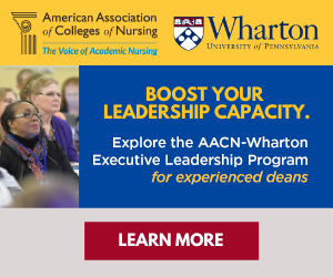 Register now for the AACN-Wharton Executive Leadership Program
