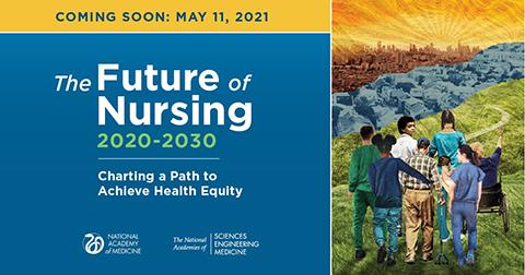 Graphic - New Future of Nursing Report