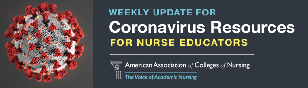 Weekly  Update for Coronavirus Resources for Nurse Educators