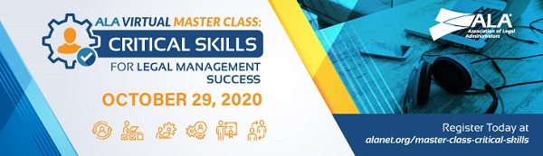 ALA Virtual Master Class: Critical Skills for Legal Management Success