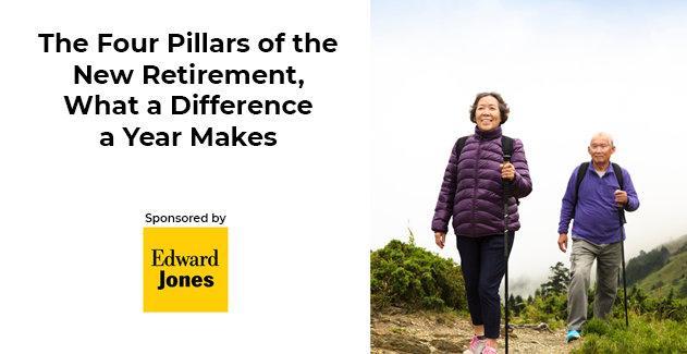 The Four Pillars of the New Retirement, What a Difference a Year Makes