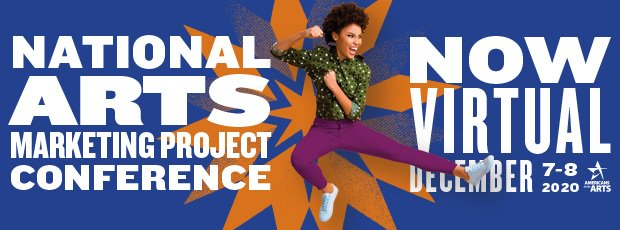 2020 National Arts Marketing Project Conference